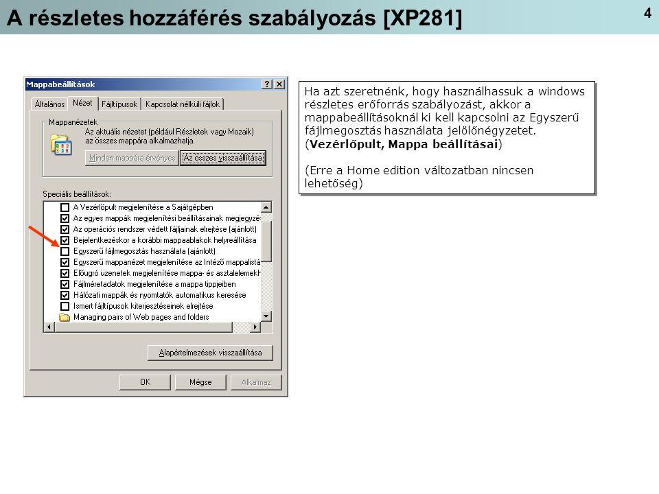 A részletes hozzáférés szabályozás [XP281]